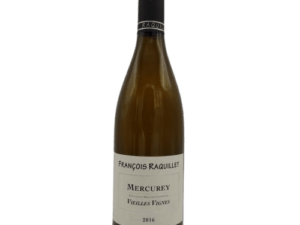 Mercurey Vieilles Vignes François Raquillet